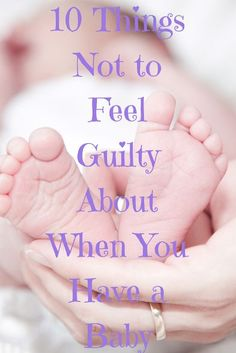 Mamas, Lose the Guilt!…..Part Two