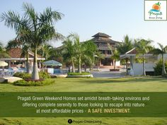 #Pragati Green Weekend #Homes set amidst breath-taking environ and offering complete #serenity to those looking to escape into #nature at most affordable prices - A safe investment