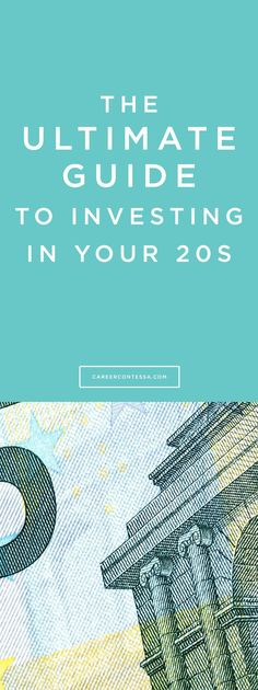 """For anyone who is afraid of words like """"investment,"""" """"stock,"""" and """"portfolio""""—our ultimate guide to investing in your 20s is here to help!   CareerContessa.com"""