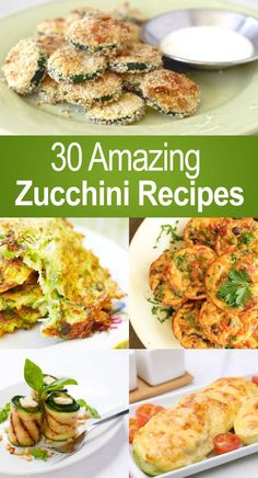 30 Amazing Zucchini Recipes #eatclean: