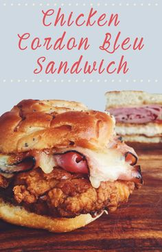 fried chicken cordon bleu sandwich