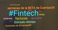 #Wordcloud de #fintech y #cuentasok en Mêxico #April2017 #digitaltransformation #digital #ai #bigdata #smalldata #blockchain #mexico 05042017 @cuentas_ok @cuentasok