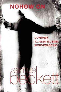 Nohow On: Company, Ill Seen Ill Said, Worstward Ho