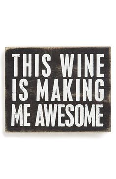 Primitives by Kathy 'This Wine Is Making Me Awesome' Box Sign | Nordstrom
