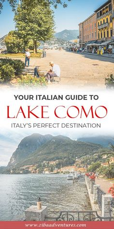 Italy's Lake Como, The perfect destination to travel. Wanting travel ideas about the best way to see Lake Como? Lake Como is a bucket list destination and the perfect destination for a summer break. Cycling around Lake Como can offer some fantastic oppotunities to see the best of Lake Como. #lakecomo #travel #travelideas #travellakecomo #cycling #bucketlist