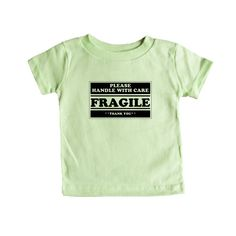 Please Handle With Care Fragile Thank You Be Nice To Me Kind Kindness Peace Peaceful Happy Happiness SGAL9 Baby Onesie / Tee