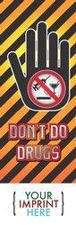 BOOKMARK - Don\'t Do Drugs Bookmark