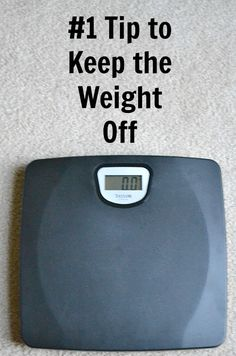 #1 tip to keep the weight off