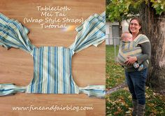 Fine and Fair: Tablecloth Mei Tai Tutorial with Wrap Style Straps