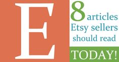 8 Articles Etsy Sellers Should Read Today