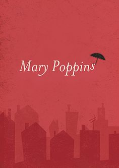 "Mary Poppins~~""umbrella magic""~~take me away~~"