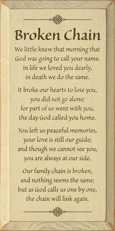 A beautiful poem about the loss of a family member.