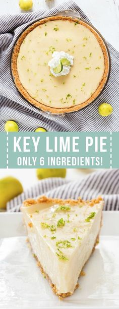 Homemade Key Lime Pie is created using only 6 simple ingredients! This simple recipe creates the best key lime pie. Homemade Key Lime Pie is created using only 6 simple ingredients! This simple recipe creates the best key lime pie. Classic Key Lime Pie Recipe, Best Key Lime Pie, Key Lime Tart, Creamy Key Lime Pie Recipe, Homemade Key Lime Pie Recipe, Refreshing Desserts, Delicious Desserts, Köstliche Desserts, Gastronomia