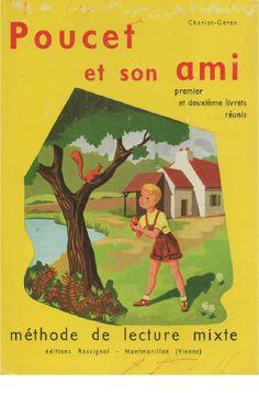 Charlot, Géron, Poucet et son ami l'écureuil, méthode mixte de lecture, 1er et 2ème livrets réunis