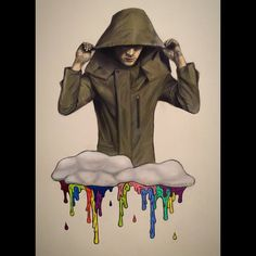 I'm surrounded by dark clouds as I bleed the colors of the rainbow.