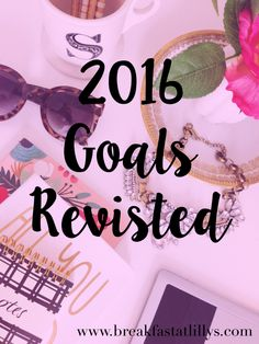Today on Breakfast at Lilly's I am revisiting my 2016 goals to make sure that I am on track to complete them all.