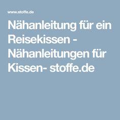 Nähanleitung für ein Reisekissen - Nähanleitungen für Kissen- stoffe.de
