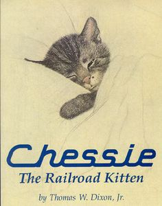 """CHESSIE THE RAILROAD KITTEN"" book cover [Chessie was a popular cat character used as a symbol of the Chesapeake and Ohio Railway. Derived from an etching by Viennese artist Guido Gruenwald, the image first appeared in an advertisement in the September 1933 issue of Fortune Magazine with the slogan ""Sleep Like a Kitten and Wake Up as a Daisy in Air-Conditioned Comfort""]"