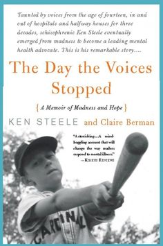 The Day the Voices Stopped by Ken Steele is an awesome autobiography.  The reader can truly experience what it feels like, to live with schizophrenia.