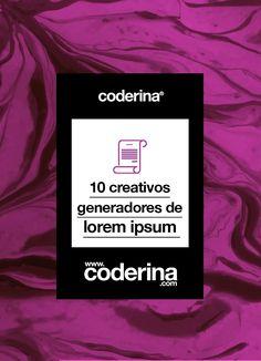 10 creativos y únicos generadores de Lorem Ipsum. -coderina® - www.coderina.com  #diseño #diseñoweb #ux #ui #designthinking #blog #blogdesign #coderina #coderinablog #diseño #diseñografico #tipografia #guias #blogenespañol  #webdesign #blogdediseñoenespañol #diseñadora #loremipsum #creativo #hodoripsum #zombieipsum #heisenberipsum | coderina®.com
