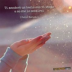 'Cause this is true love Pablo Neruda, Words Quotes, Love Quotes, Poem A Day, Italian Quotes, Book Writer, More Than Words, Good Thoughts, Love Letters