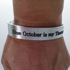 NEW Engraved Blue October Inspired Cuff. Blue October is my Therapy.
