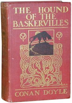 The Hound of the Baskervilles by Sir Conan Doyle (1902) First Edition Book Cover  Previously Printed in The Strand Magazine
