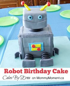 Robot Birthday Cake on MommyMoment.ca