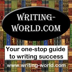 Writing-World.com brings you hundreds of articles by experts in every field of writing and publishing - to help you start your career off right, make more money, and get published!
