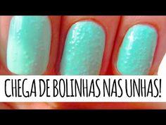 8 DICAS PARA ACABAR COM AS BOLINHAS NAS UNHAS - Ideia Rosa - YouTube
