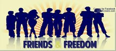 Friends & Freedom