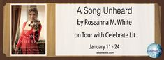 Smiling Book Reviews: Blog Tour Review & Giveaway: A Song Unheard by Roseanna M. White