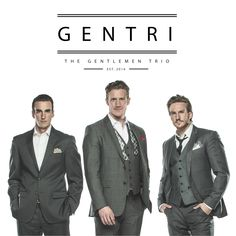 Official page of GENTRI - The Gentlemen Trio. A Cinematic Pop group comprised of three tenors: Brad Robins, Casey Elliott and Bradley Quinn Lever. Womens Worth, Les Miserables, Pop Group, Robin, Gentleman, Cool Style, Suit Jacket, Jackets, Fan