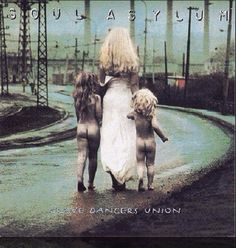 Soul Asylum. I actually saw them in concert before Runaway Train one hit wondered. I wasn't really that cool, but the BFF who dragged me there was.