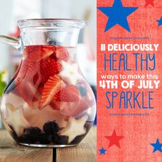 11 Delicious Ways to Make this 4th of July Sparkle #4thofJuly #holidayrecipes