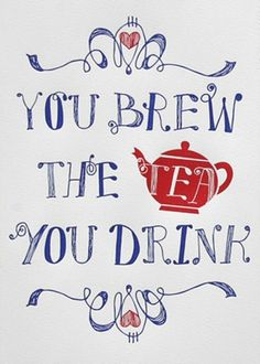 Tea Wisdom~◯'█▬█ tเ๓є Ŧ๏г ร๏๓є ђ๏t ςђ๏ς๏lคtє ◯ r tเ๓є Ŧ๏г a \░/Ɔ Ɔup ◯Ŧ レ❤V£