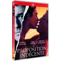 Proposition indécente un film d'Adrian Lyne avec Demi Moore