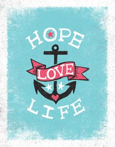 HOPE LOVE LIFE - ANCHOR Art Print