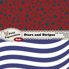Each digital paper packs (12 sheets) are $1.  See more at www.FoxyExpressions.com Stars and Stripes pack comes in shades of red, white and blue with fun stars designs, waves, and stripes.  This pack is great for scrapbooking, card making, home decor proj... #sale #foxydesign #foxyexpress