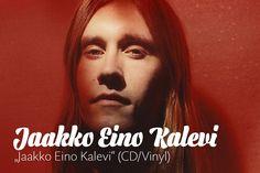 """Jaakko Eino Kalevi - """"Jaakko Eino Kalevi"""" (CD + LP)"""