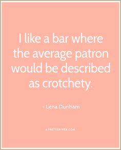 Lena Dunham #quote