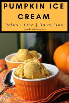 Paleo Pumpkin Ice Cream #dairyfree #paleo #keto #vegan #pumpkin