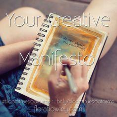 Your Creative Manifesto #bloomtruebootcamp