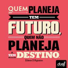 Frases | Comunicação | Marketing  www.duall.com.br