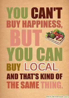 You can't buy happiness but you can buy local