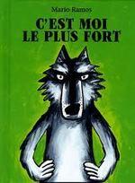 C Est Qui Le Plus Fort : Idées, C'est, Loup,, Littérature, Jeunesse,, Album, Maternelle