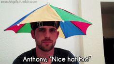 nice hat anthony