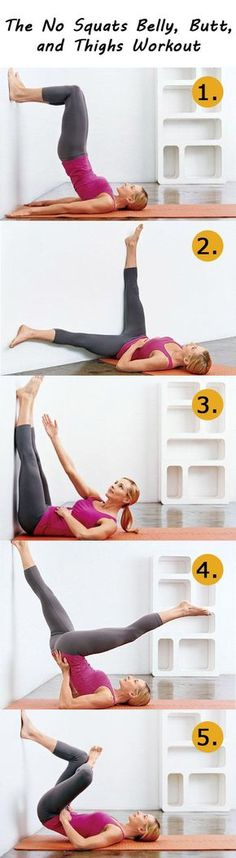 No squats workout: 4 or 5 times a week barefoot, 10 slow controlled reps of each move and add at least 30 minutes of cardio most days of the week.