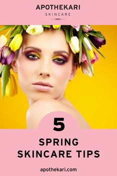 5 Spring Skin Care Tips for 2017 - Apothekari Skincare Top Skin Care Products, Skin Care Tips, Beauty Products, Facial Skin Care, Natural Skin Care, Natural Face, Skincare Blog, Skincare Routine