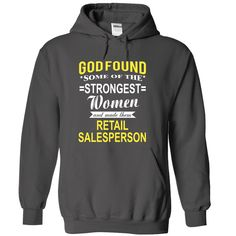 God Found Some Of Smartest Women And Made Them RETAIL SALESPERSON T-Shirts…